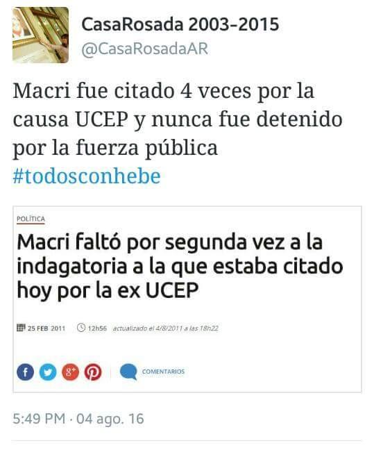 """@Casa Rosada2003-2015: """"Macri fue citado cuatro veces por la causa UCEP y nunca fue detenido por la fuerza pública""""."""