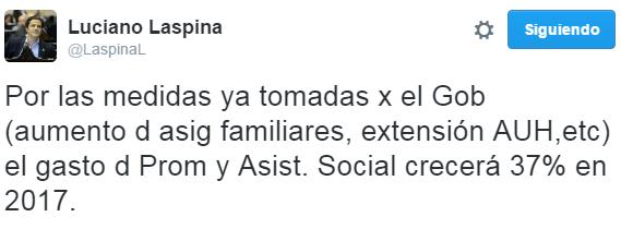 """Luciano Laspina: """"Por las medidas ya tomadas por el Gobierno (aumento de asignaciones familiares, extensión de la AUH, etc) el gasto de Promoción y Asistencia Social crecerá 37% en 2017″"""