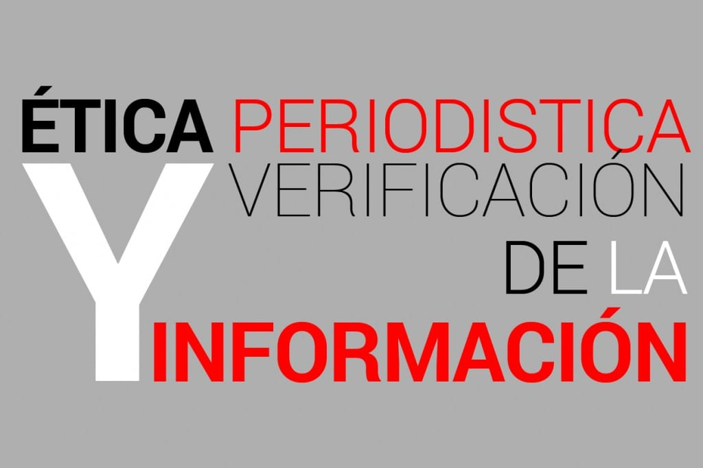 Ética periodística y verificación de la información