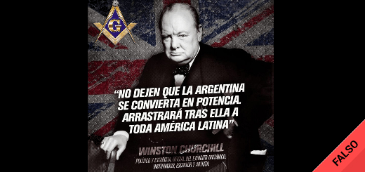 """No, Winston Churchill no dijo: """"No dejen que la Argentina se convierta en potencia, arrastrará tras ella a toda América Latina"""""""