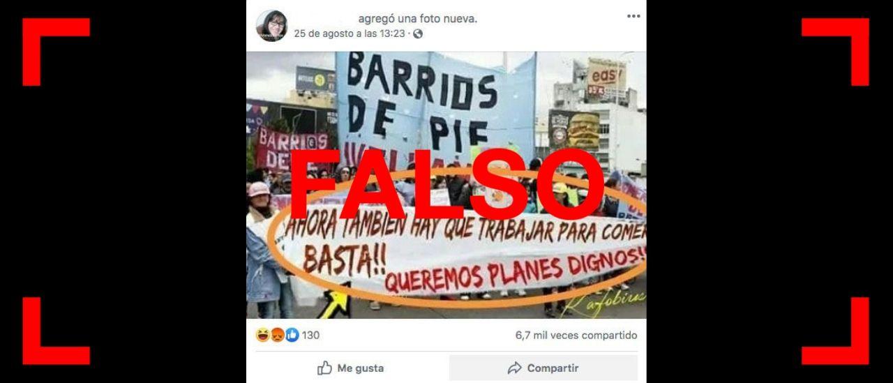 """Otra vez circula la foto falsa de una pancarta de Barrios de Pie que dice: """"Ahora también hay que trabajar para comer"""""""