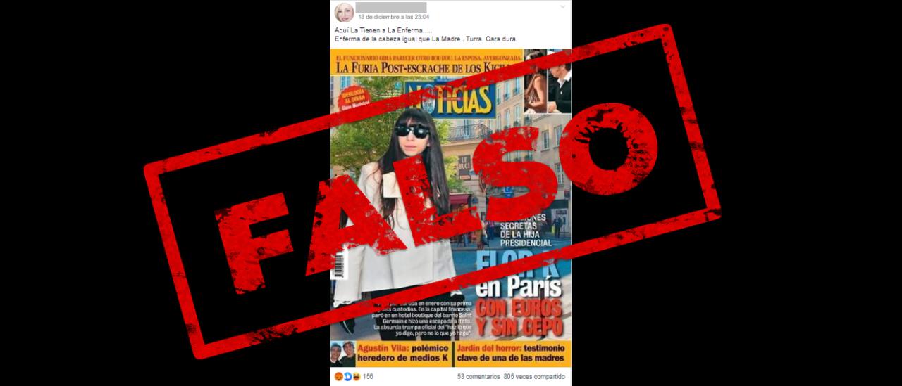 No, no es de ahora esta tapa de la revista Noticias que afirma que Florencia Kirchner viajó hace poco a París, sino de 2013
