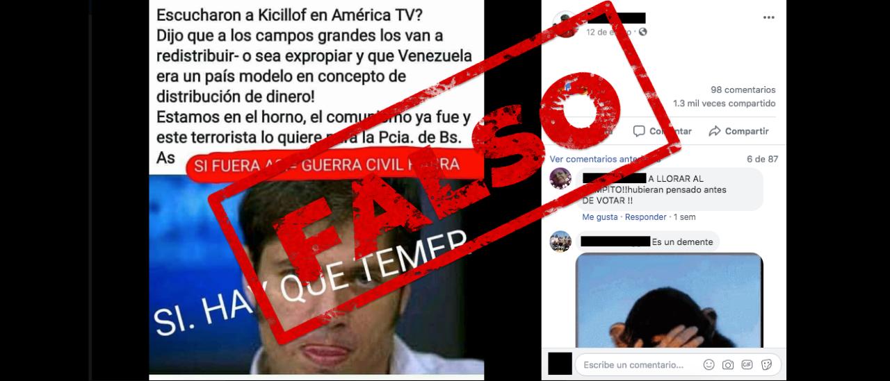 No, Kicillof no dijo que hay que expropiar los campos y que Venezuela es un país modelo