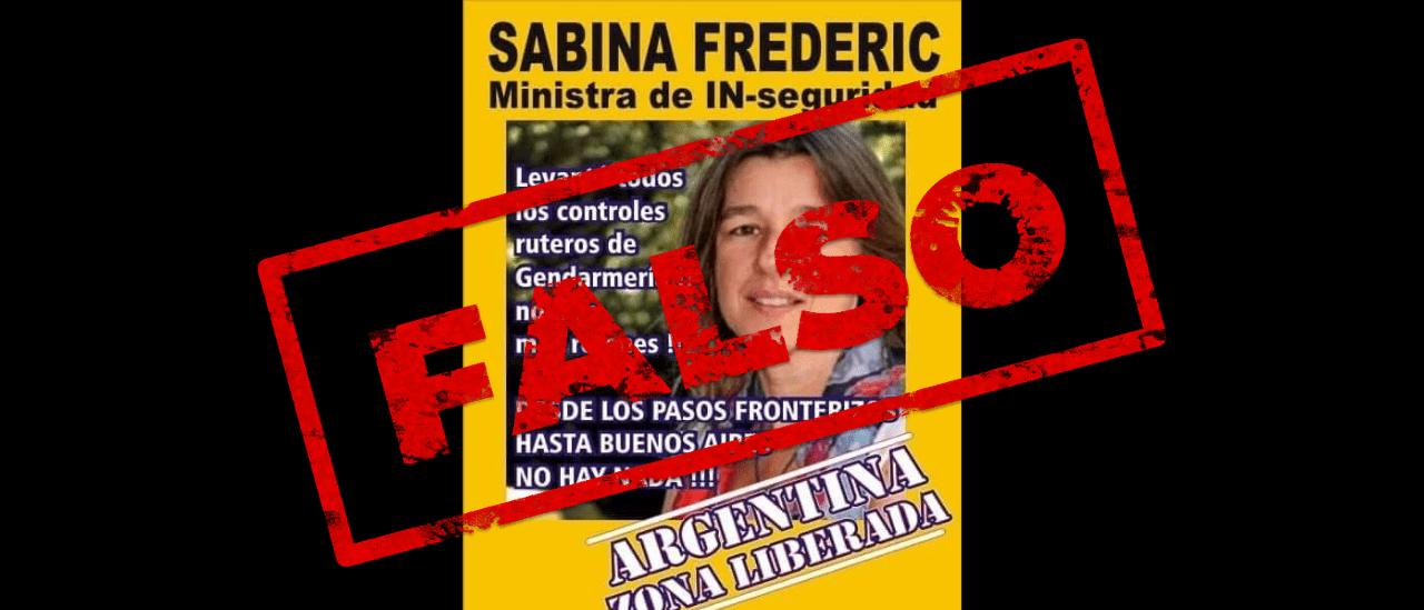 Es falso que la ministra Sabina Frederic levantó todos los controles ruteros de la Gendarmería