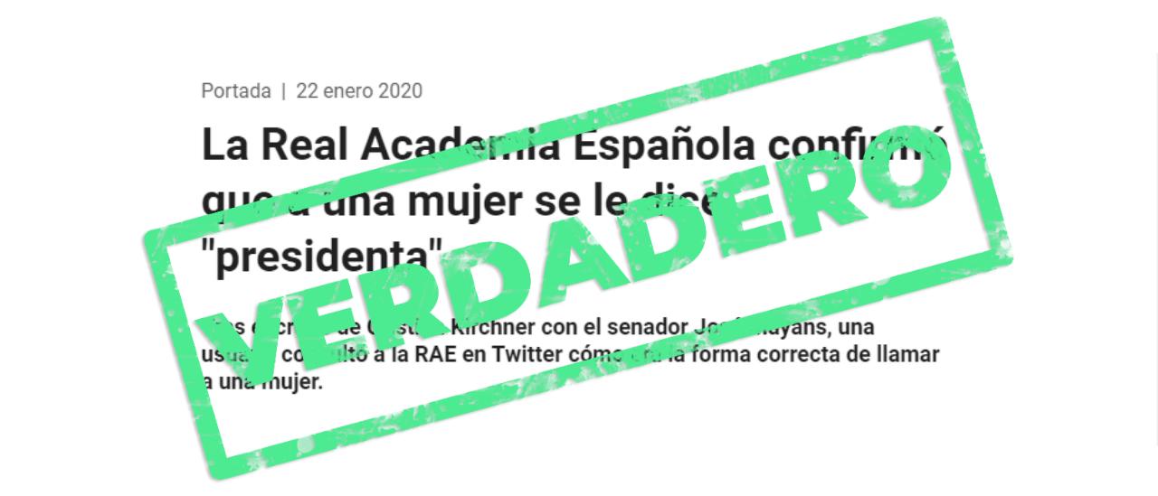 """Es verdadero que la RAE confirmó que es correcto el uso del término """"presidenta"""""""