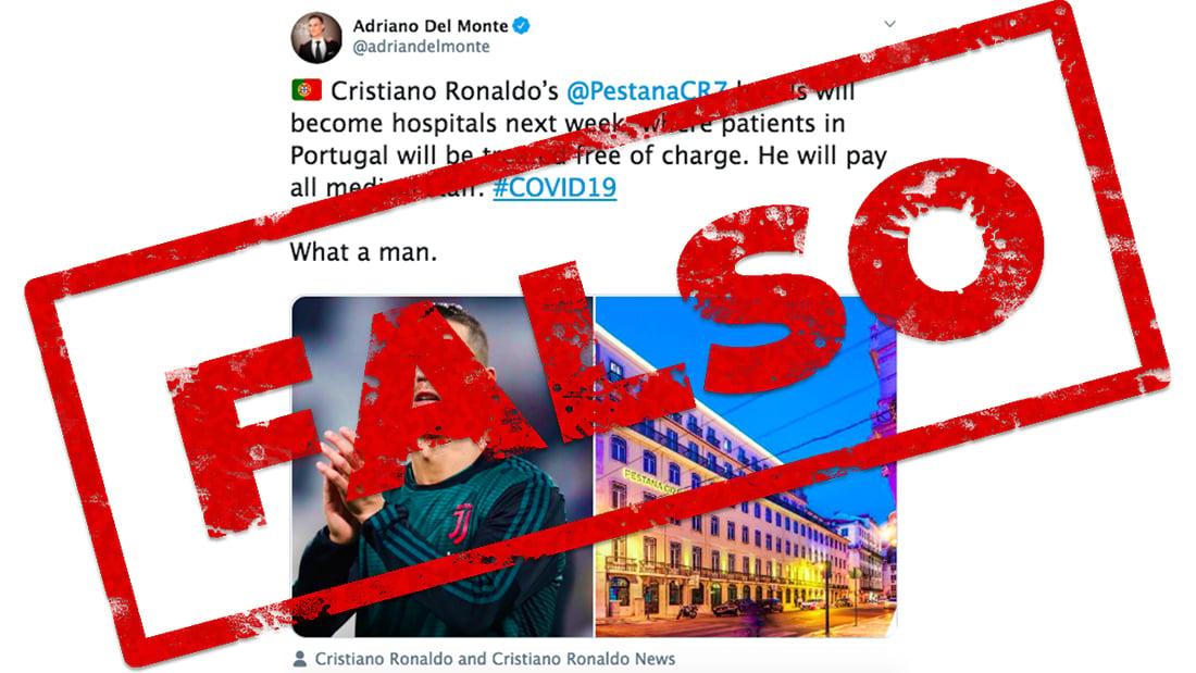 Es falso que Cristiano Ronaldo convertirá sus hoteles en hospitales para enfermos de coronavirus