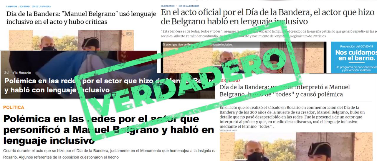 """Es verdadero que el actor que personificó a Belgrano en el acto del Día de la Bandera dijo """"todes"""""""