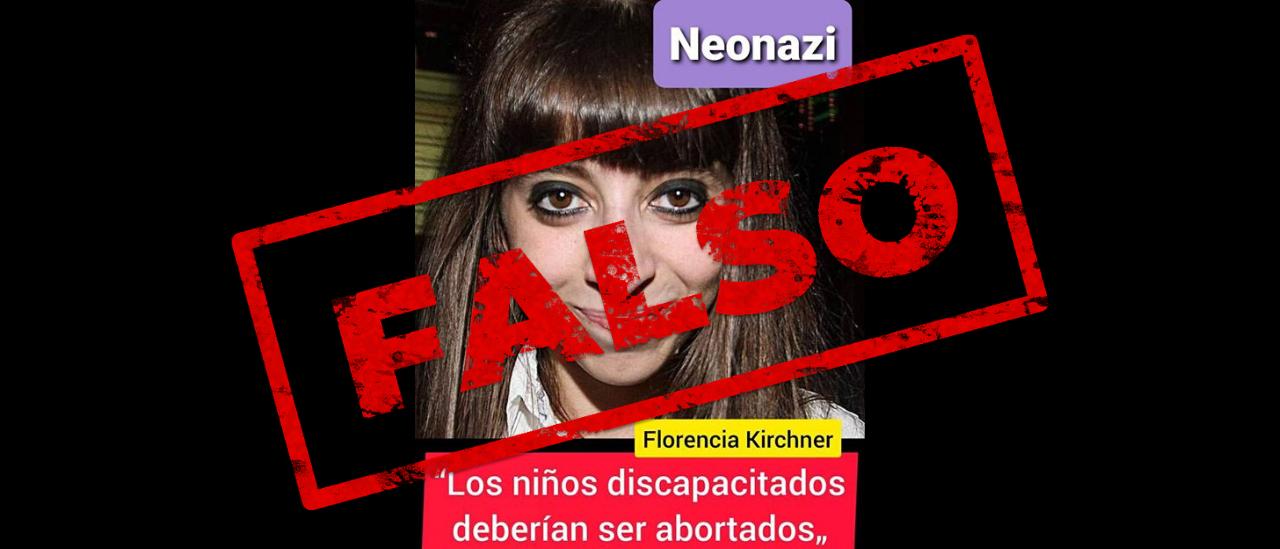 No, Florencia Kirchner no dijo que los niños discapacitados deberían ser abortados