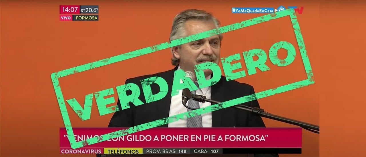"""Sí, Alberto Fernández dijo: """"Venimos con Gildo a poner en pie a Formosa"""""""