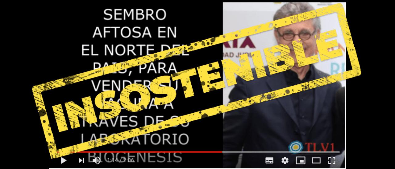 ¿Quién es Hugo Sigman y mAbxcience? Verdades, falsedades y muchas afirmaciones insostenibles en un video viral
