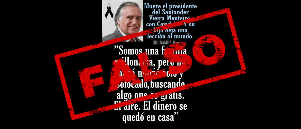 Es falsa la supuesta frase de la hija del presidente del Banco Santander que murió por coronavirus