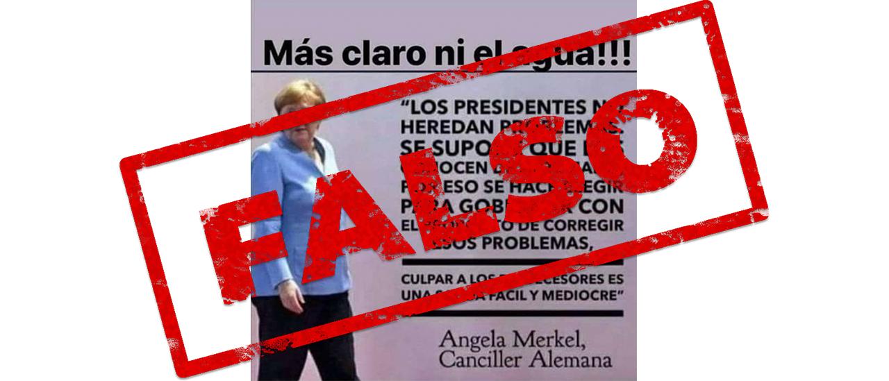 Es falsa la cita que se le atribuye a Angela Merkel sobre los problemas heredados de los gobiernos
