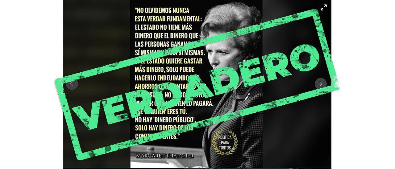 Es verdadera la cita que se le adjudica a Margaret Thatcher sobre la recaudación de dinero del Estado