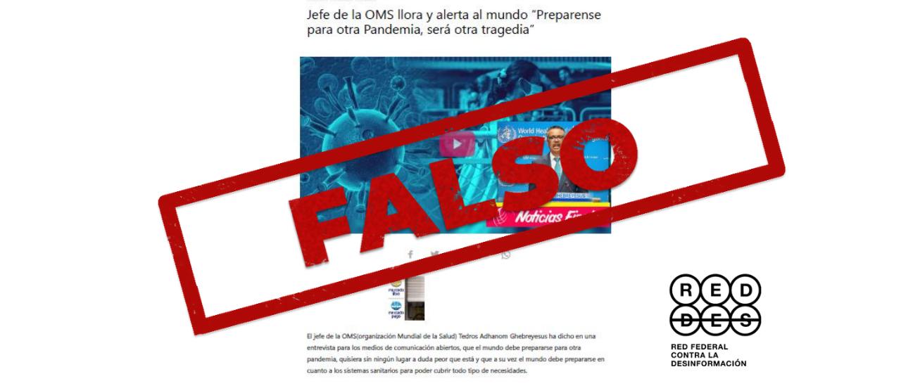 """Es falso que el director general de la OMS haya dicho que se viene """"otra pandemia y será otra tragedia"""""""