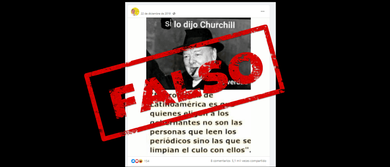 """No, Churchill no dijo: """"el problema de Latinoamérica es que quienes eligen a los gobernantes no son las personas que leen los periódicos sino los que se limpian el culo con ellos"""""""