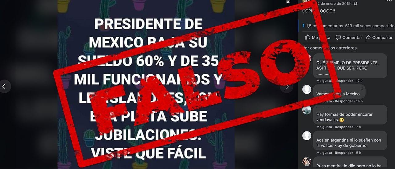 Es falso que el presidente de México y 35 mil funcionarios y legisladores bajaron sus sueldos un 60% para subir las jubilaciones