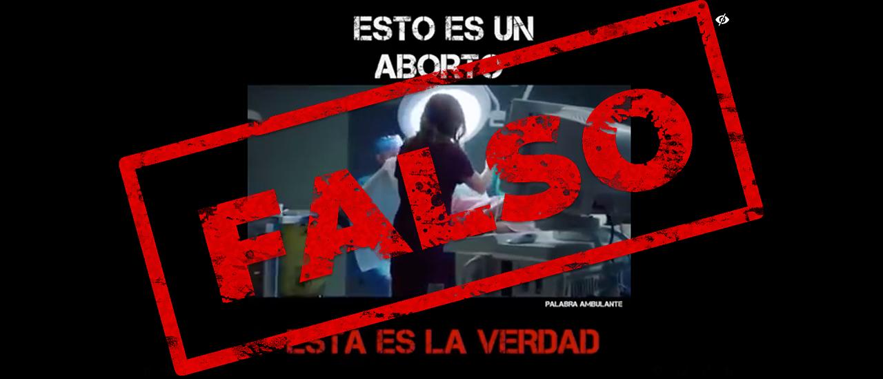 """Es falso el video que muestra """"la verdad"""" de cómo se realiza un aborto"""