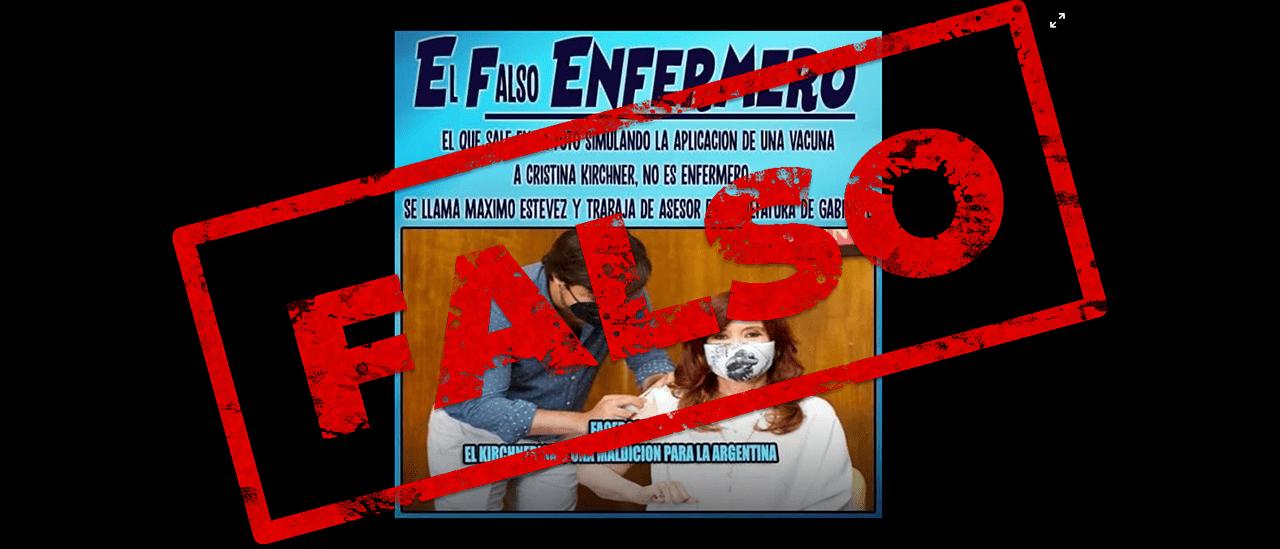 No, Cristina Fernández de Kirchner no fue vacunada por un falso enfermero llamado Máximo Estévez