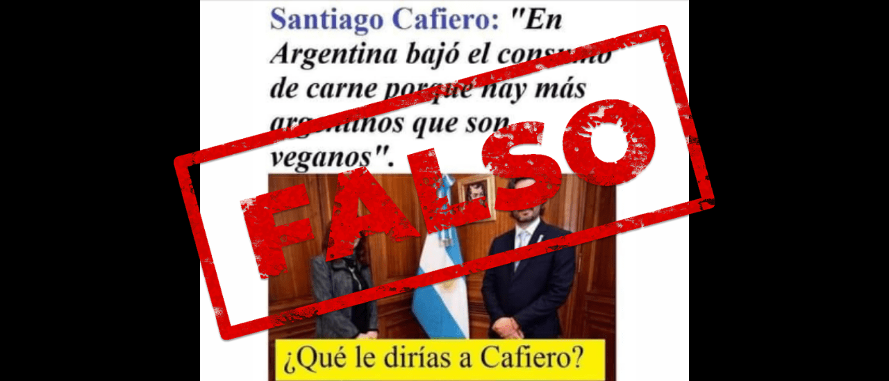 """No, Cafiero no dijo que en la Argentina bajó el consumo de carne porque """"hay más argentinos que son veganos"""""""