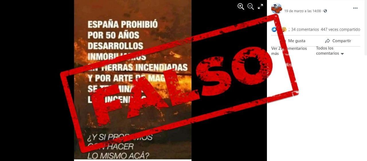 Es falso que la ley que prohíbe el cambio de uso de las tierras incendiadas en España terminó con los siniestros
