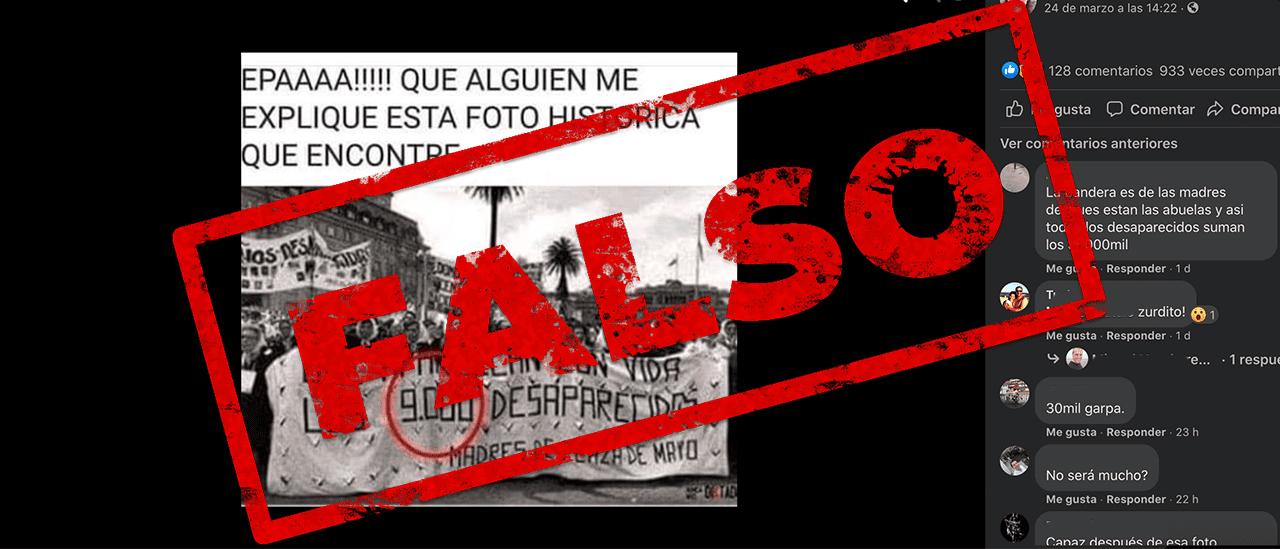 """No, la bandera de Madres de Plaza de Mayo durante la dictadura no dice """"9 mil desaparecidos"""" sino """"30 mil"""""""