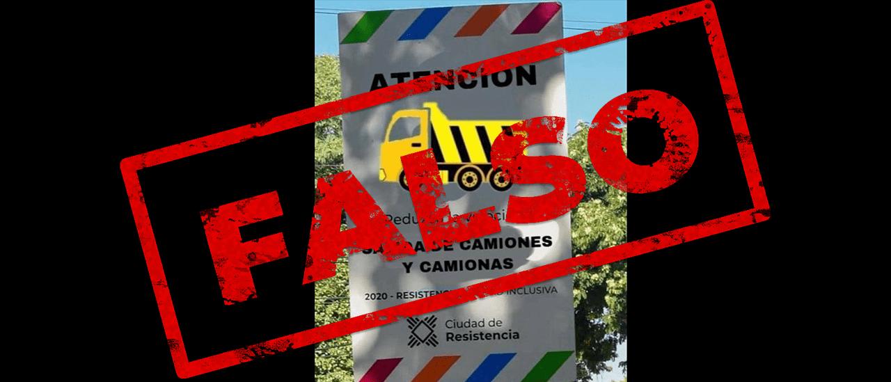 """Es falso que la ciudad de Resistencia colocó señales que indican """"salida de camiones y camionas"""""""