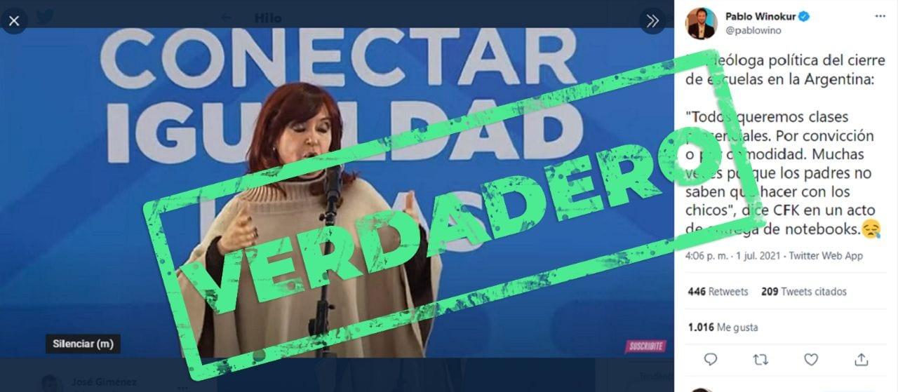 """Es verdadero que Fernández de Kirchner dijo que """"muchas veces los padres no saben qué hacer con los chicos y el colegio es un lugar donde aprenden"""""""